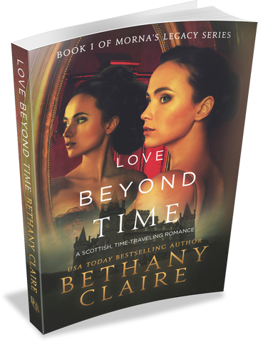 Love Beyond Time (Book 1 of Morna's Legacy Series) - Signed Paperback