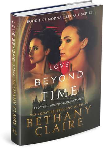 Love Beyond Time (Book 1 of Morna's Legacy Series) - Signed Hardback