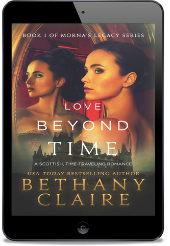 Love Beyond Time (Book 1 of Morna's Legacy Series) - eBook
