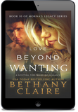 Love Beyond Wanting (Book 10 of Morna's Legacy Series) - eBook
