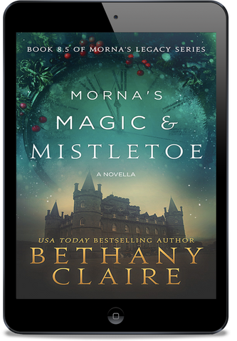 Morna's Magic & Mistletoe - A Novella (Book 8.5 of Morna's Legacy Series) - eBook