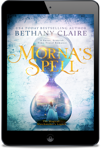 Morna's Spell (Book 1 of The Magical Matchmaker's Legacy) - eBook