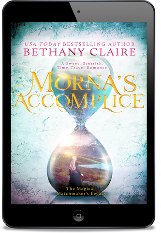 Morna's Accomplice (Book 5 of The Magical Matchmaker's Legacy Series) - eBook