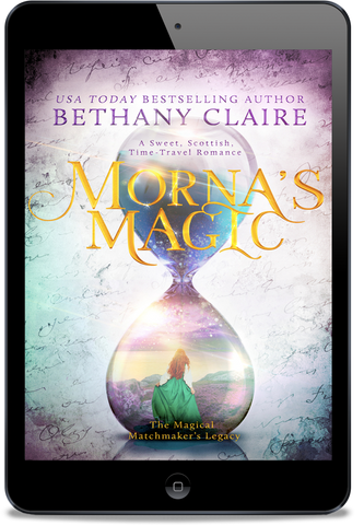 Morna's Magic (Book 4 of The Magical Matchmaker's Legacy) - eBook
