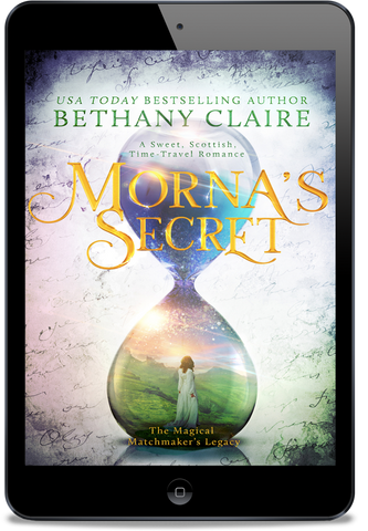 Morna's Secret (Book 2 of The Magical Matchmaker's Legacy) - eBook