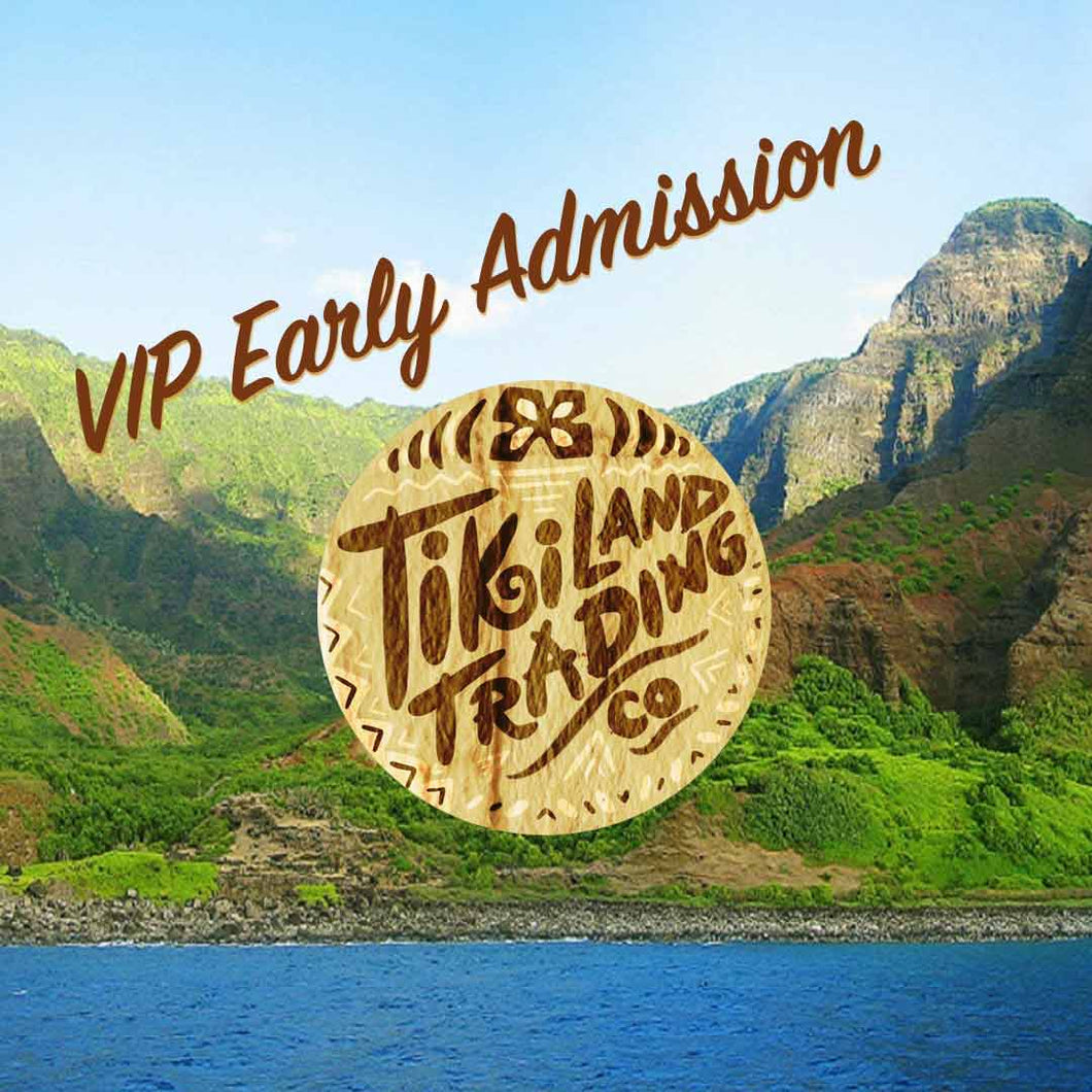 VIP Admission Ticket (Early entry + Limited TikiLand glass +  Limited TikiLand pin) - TikiLand Trading Co. - September 29, 2019 - Heritage Museum of Orange County