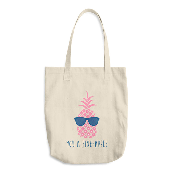 You a Fine Apple Cotton Tote Bag
