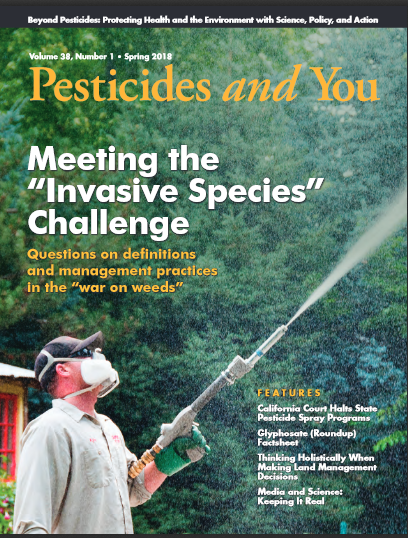 Pesticides and You Spring 2018 Volume 38, Number 1