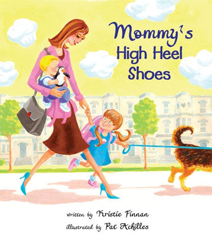 Mommy's High Heeled Shoes
