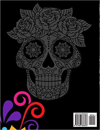 Sugar Skull Coloring Book: Unique Coloring Book Easy, Fun, Beautiful Coloring Pages for Adults