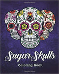 A Coloring Book for Adults Featuring Fun Day of the Dead Sugar Skull Designs and Easy Patterns for Relaxation