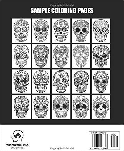 A Coloring Book For Adults Featuring Fun Day Of The Dead Sugar Skull D –  Awesome Skulls