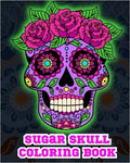 Sugar Skull Coloring Book.