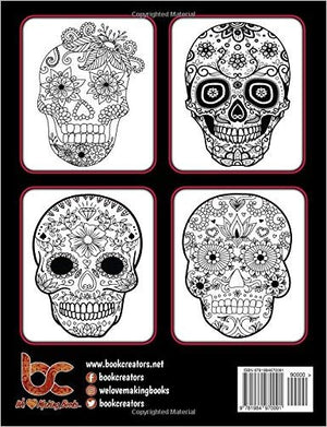 Sugar Skull Coloring Book for Adults: 35 High Quality Designs | Day of the dead | Halloween | 5 Extra Pages (Animal Mandala, Paisley, Valentine Doodle)