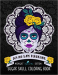 Dia De Los Muertos Sugar Skull Coloring Book: Midnight Edition: A Unique Antistress Colouring Gift for Men, Women, Teenagers & Seniors with Day of the ... Relief, Mindful Meditation & Relaxation)