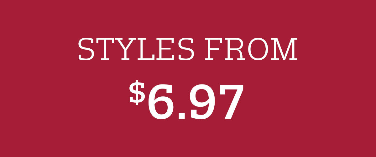 Styles from $6.97