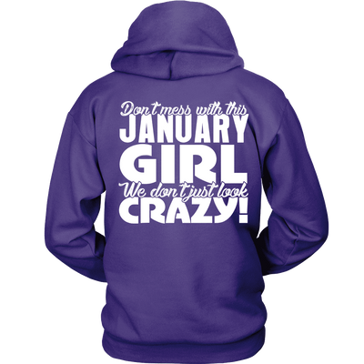 Limited Edition ***January Crazy Girl*** Shirts & Hoodies