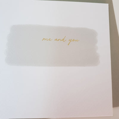 'Me and You' Greeting Card