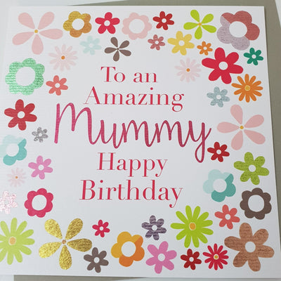 'Amazing Mummy Happy Birthday' Greetings Card