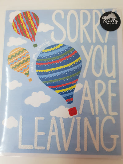 'Sorry You Are Leaving' Greetings Card