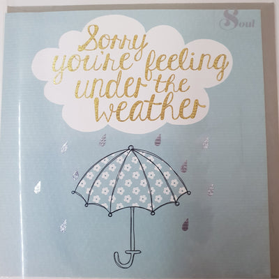'Sorry You're Feeling Under The Weather' Greetings Card