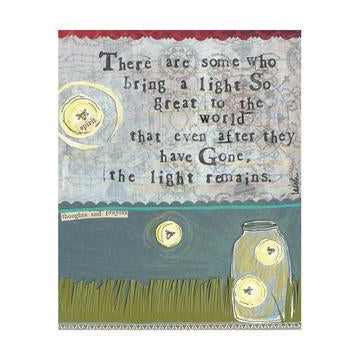 Some Who Bring A Light To The World Card