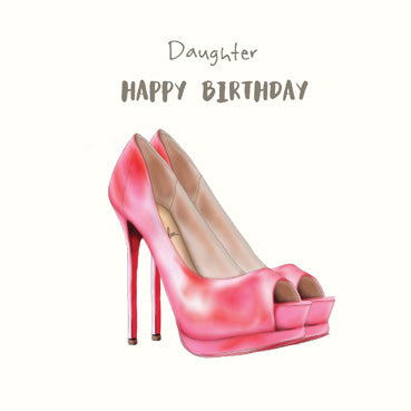 Daughter Pink Shoes Birthday Card