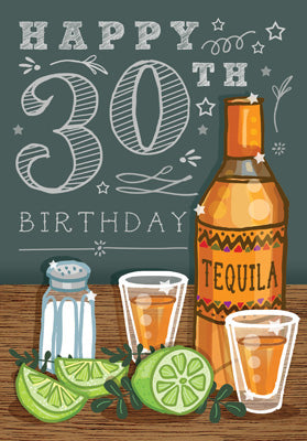 '30' Happy 30th Birthday Card - Tequila