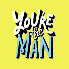 You're The Man Birthday Card