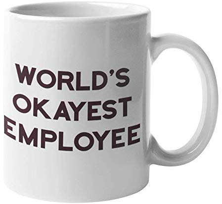 Funny Coffee Mug By Find Funny Gift Ideas | The Office Merchandise - Worlds Okayest Employee | Dunder Mifflin Going Away Gifts For Coworker - The Office Mug, Best Boss Mug, Worlds Greatest Boss Mugs
