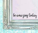 Berryzilla Be Amazing Today Decal 16  X 3.5  Quote Mirror Quotes Vinyl Wall Decals Walls Stickers Home Decor ( Stickerciti Brand )