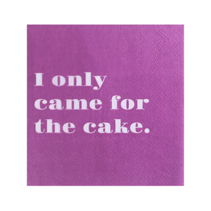 I only Came For The Cake Cocktail Napkins