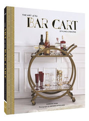 The Art of the Bar Cart - Styling & Recipes
