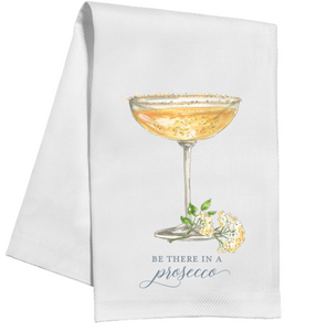 Be There In a Prosecco Kitchen Towel