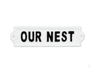 Our Nest Metal Sign