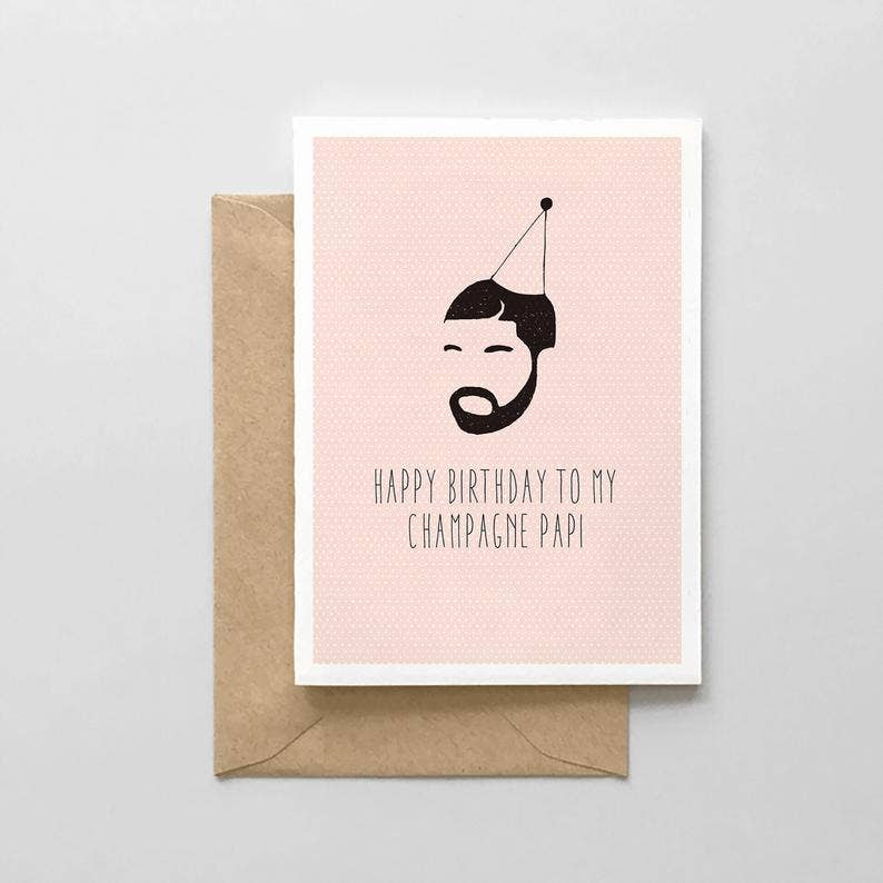 Happy Birthday to My Champagne Papi Card