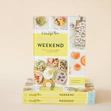 A Beautiful Mess - Weekday Weekend Book