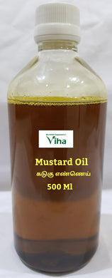Cold Compressed Organic Mustard Oil 500 Ml/கடுகு எண்ணெய்