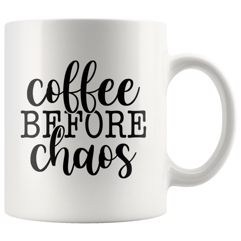 Coffee Before Chaos Mug - HoMade Studio