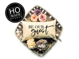 Be Our Guest Custom Throw Pillow