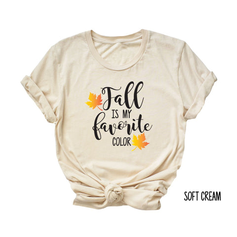 Fall Is My Favorite Color Shirt - HoMade Studio