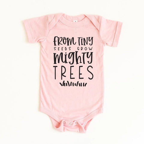 From Tiny Seeds Grow Mighty Trees Baby Bodysuit - HoMade Studio