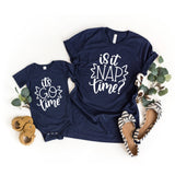 Is It Nap Time Matching Mommy and Me Shirts - HoMade Studio