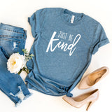 Just Be Kind Women's T-Shirt - HoMade Studio