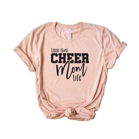Livin' That Cheer Mom Life Shirt - HoMade Studio
