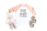 Mom Daughter Squad Girl's Raglan T-Shirt - HoMade Studio