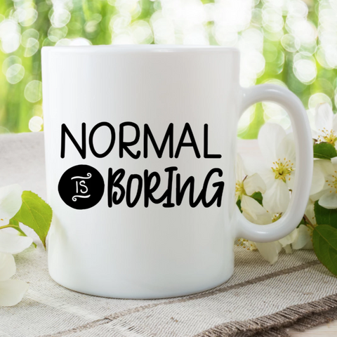 Normal Is Boring Mug - HoMade Studio