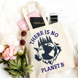 There Is No Planet B Canvas Tote - HoMade Studio