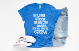 Let Them Sleep T-Shirt - HoMade Studio