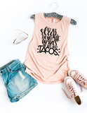 Let Her Sleep For When She Wakes She Will Want Tacos Flowy Muscle Tank - HoMade Studio